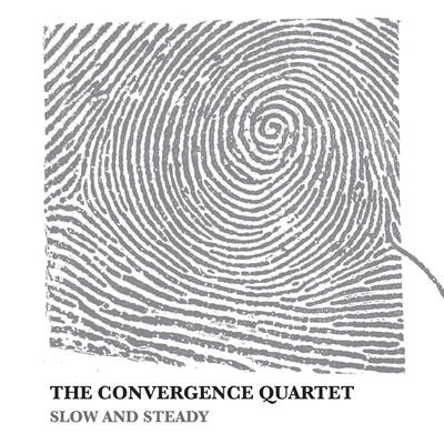 Convergence Quartet - Slow and Steady -