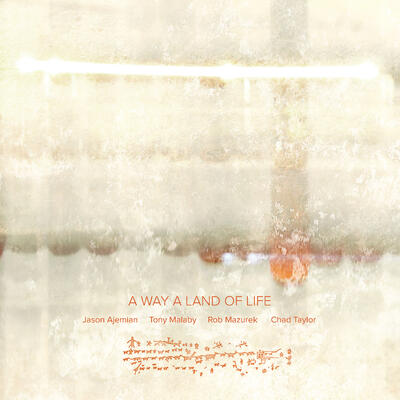 A Way A Land Of Life -