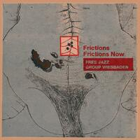 Frictions / Frictions Now - CD coverart