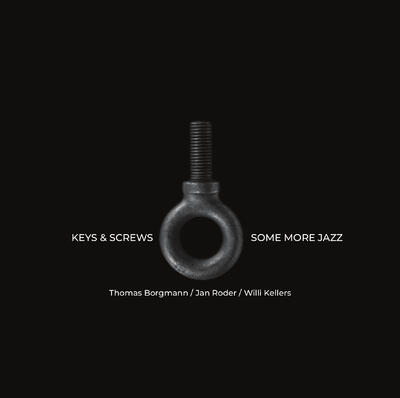 KEYS & SCREWS - Some More Jazz -