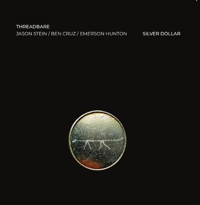 THREADBARE - Silver Dollar -