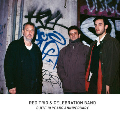 RED trio - Suite 10 Years Anniversary -