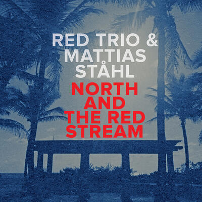 North and The Red Stream -